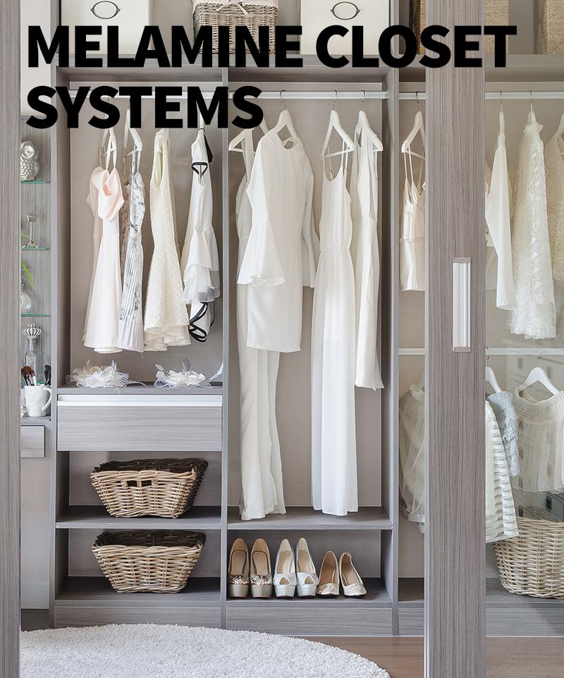 Melamine Closet Systems